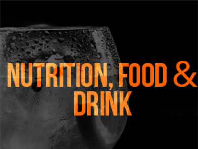 NUTRITION, FOOD & DRINK