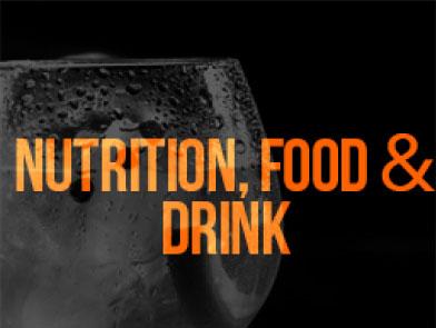 NUTRITION, FOOD & DRINK